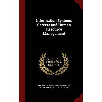 Informatie systemen loopbanen en Human resourcemanagement door Federico Barocci & Thomas A