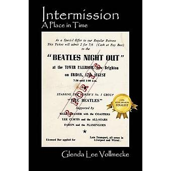 Intermission A Place in Time by Vollmecke & Glenda Lee
