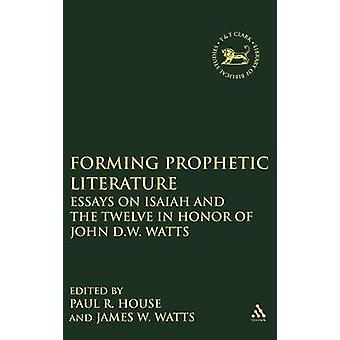 Formant la littérature prophétique par Watts & W. James