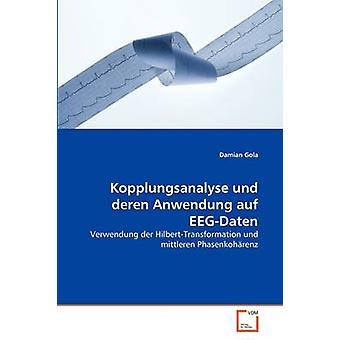 Kopplungsanalyse und deren Anwendung auf EEGDaten by Gola & Damian