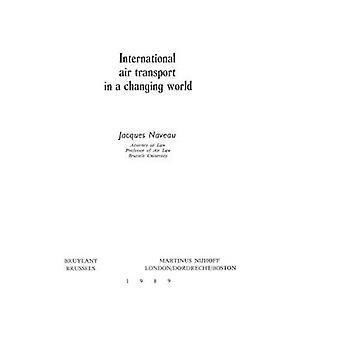 International Air Transport i en föränderlig värld av Naveau & Jacques