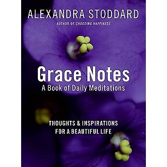 Grace Notes by Alexandra Stoddard - 9780061284632 Book