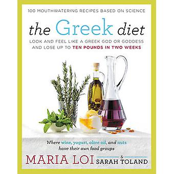 The Greek Diet - Look and Feel Like a Greek God or Goddess and Lose Up