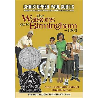The Watsons Go to Birmingham - 1963 by Christopher Paul Curtis - 9780