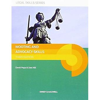Mooting and Advocacy Skills (3rd Revised edition) by David Pope - Dan