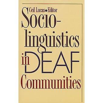 Sociolinguistics in Deaf Communities by Cecil Lucas - 9781563683459 B