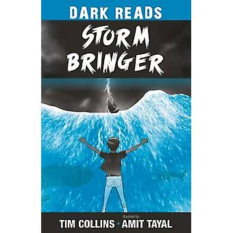 Storm Bringer by Tim Collins - Amit Tayal - 9781784644376 Book