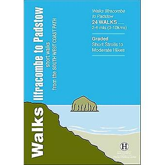 Walks Ilfracombe to Padstow - Short Walks from the South West Coast Pa