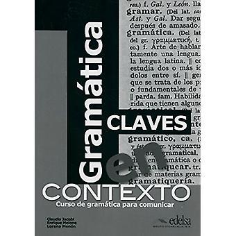 Gramatica En Contexto - Cuaderno De Claves - 9788477117193 Book