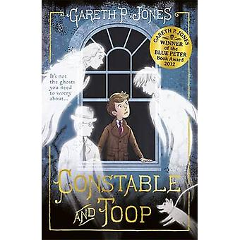 Constable en Toop door Gareth P. Jones - Aron Wiesenfeld - 97814714001