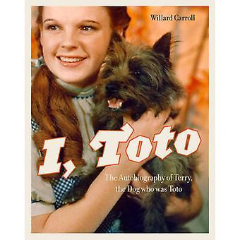 I - Toto - Terry - koira, joka oli Toto Willar omaelämäkerta