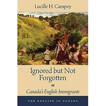 Ignored But Not Forgotten (English in Canada)