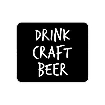Drink Craft Beer Mouse Mat