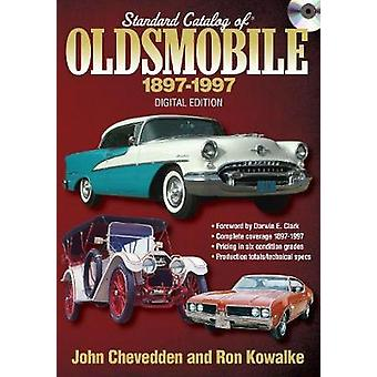 Standard Catalog of Oldsmobile 18971997 CD by John Chevedden