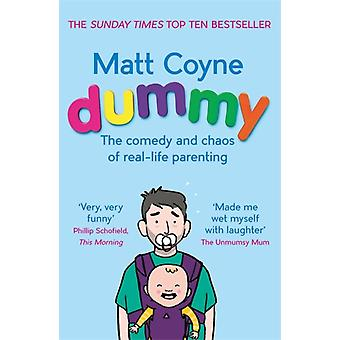 Dummy by Matt Coyne
