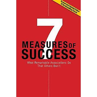 7 Measures of Success - What Remarkable Associations Do That Others Do