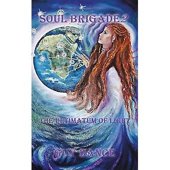 Soul Brigade 2 by Guy Dance