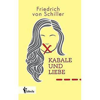 Kabale und Liebe by Schiller & Friedrich