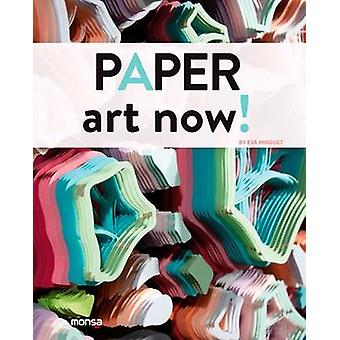 Paper Ar Now! by Monsa - 9788415829881 Book