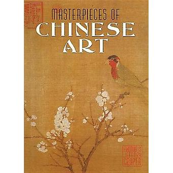Masterpieces of Chinese Art by Rhonda Cooper - 9781422239360 Book