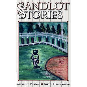 Sandlot Stories by Parsons & Marcella