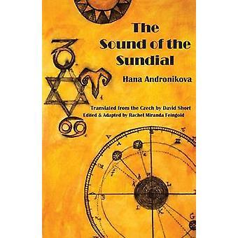 The Sound of the Sundial by Andronikova & Hana