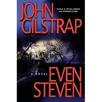 Even Steven by Gilstrap & John