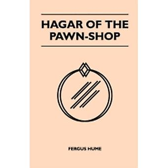 Hagar of the PawnShop by Hume & Fergus