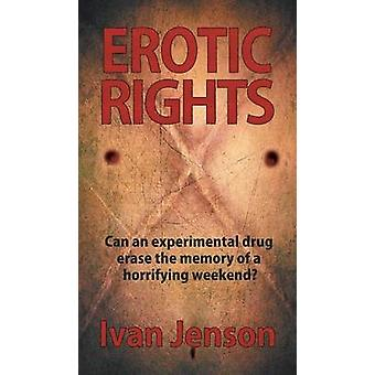 Erotic Rights by Jenson & Ivan