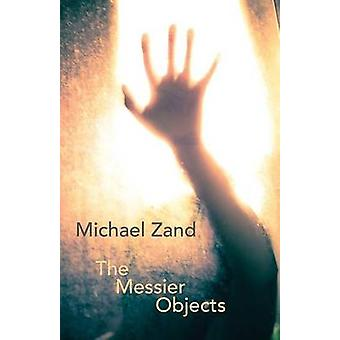 The Messier Objects by Zand & Michael