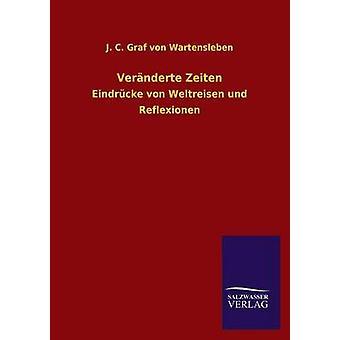 Veranderte Zeiten by Wartensleben & J. C. Graf Von