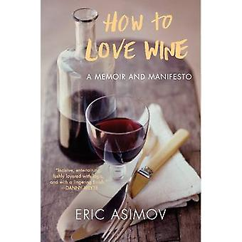 How to Love Wine by Asimov & Eric