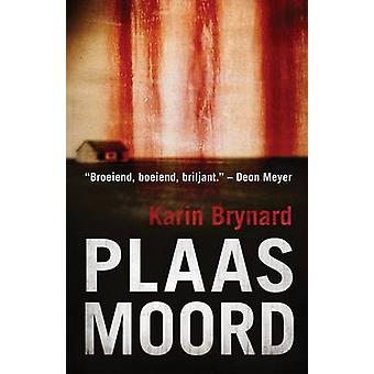 Plaasmoord by Brynard & Karin