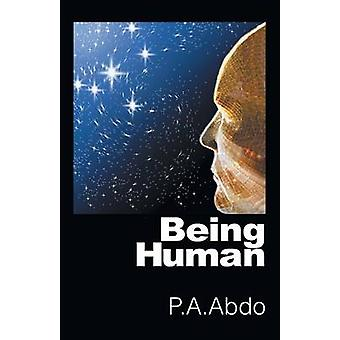 Being Human by Abdo & P. a.