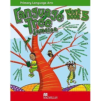 Language Tree Jamaica - Workbook 5 by Leonie Bennett - 9780230449374 B