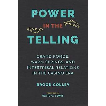 Power in the Telling - Grand Ronde - Warm Springs - and Intertribal Re