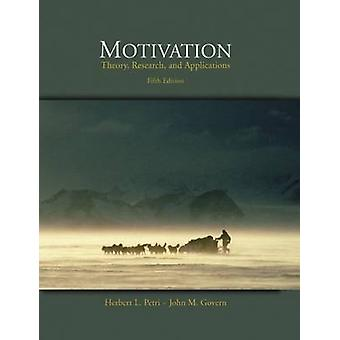 Motivation - Theory - Research - and Applications (with InfoTrac (R))