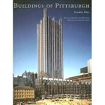 The Buildings of Pittsburgh von Franklin K. Toker - 9780813926582 Buch