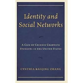 Identiteit en sociale netwerken - een geval van Chinese graduate studenten in