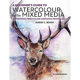 A Beginner's Guide to Watercolour with Mixed Media - Inspirational Pro