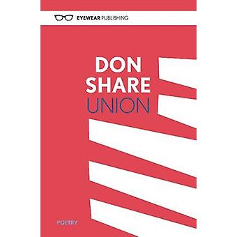 Union by Don Share - 9781908998101 Book