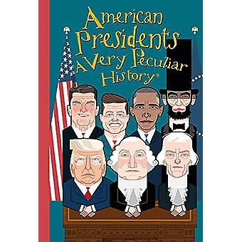 American Presidents - A Very Peculiar History by David Arscott - 9781
