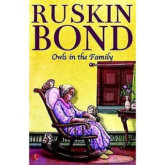 OWLS IN THE FAMILY by Ruskin Bond - 9788129149893 Book
