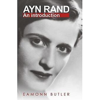 Ayn Rand: An Introduction