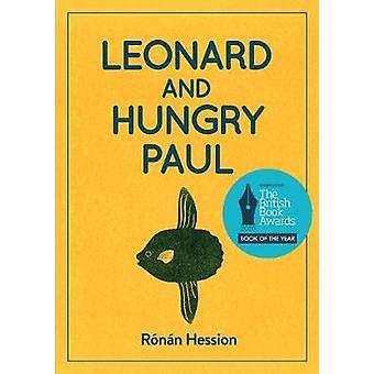 LEONARD AND HUNGRY PAUL by Ronan Hession - 9781910422441 Book
