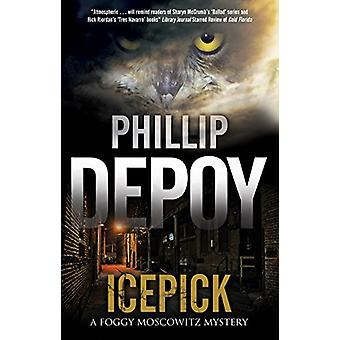 Icepick by Phillip DePoy - 9781847519238 Book