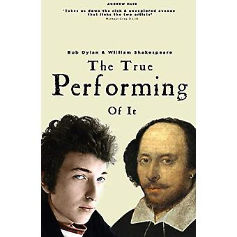 The True Performing Of It by Andrew Muir - 9781912733958 Book