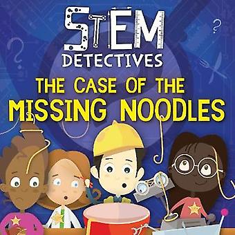 The Case of the Missing Noodles by William Anthony - 9781786379863 Bo