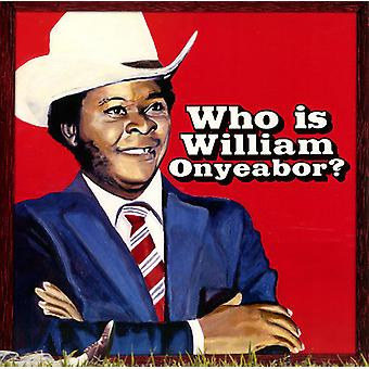 William Onyeabor - World Psychedelic Classics 5:Who Is Will [Vinyl] USA import