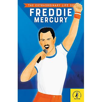 The Extraordinary Life of Freddie Mercur by Michael Lee Richardson & Illustrated by Maggie Cole